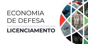 Economia de Defesa - Licenciamento