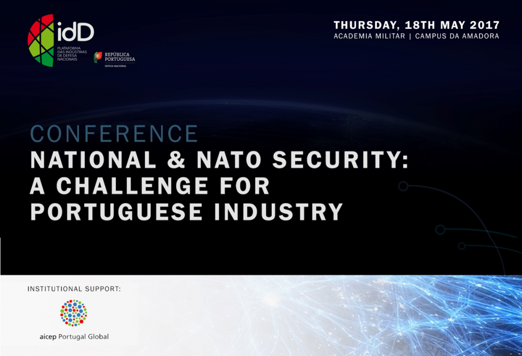 "Conferência ""National & NATO Security: A Challenge for Portuguese Industry"""