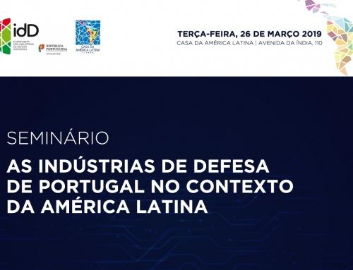 Seminário: As Indústrias de Defesa de Portugal no contexto da América Latina