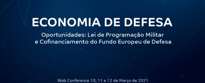 Economia de Defesa Oportunidades: Lei de Programação Militar e Cofinanciamento do Fundo Europeu de Defesa