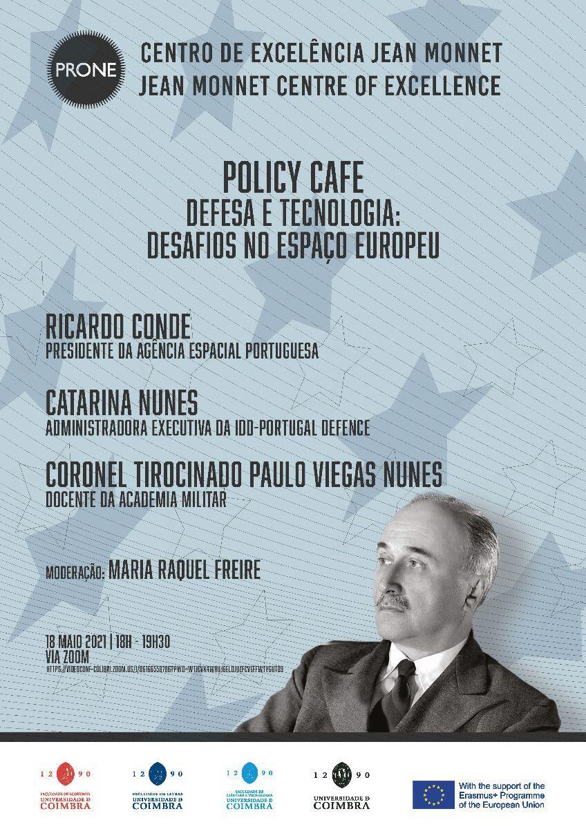 Policy Cafe | Defesa e Tecnologia: Desafios no Espaço Europeu Cartaz